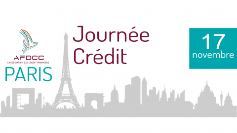 gestion credit expert : la journée credit par afdcc l'association des credit manager paris